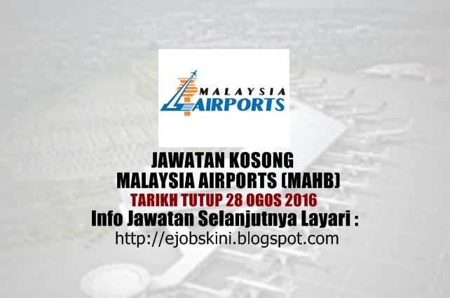 jawatan kosong di malaysia airports (mahb) ogos 2016