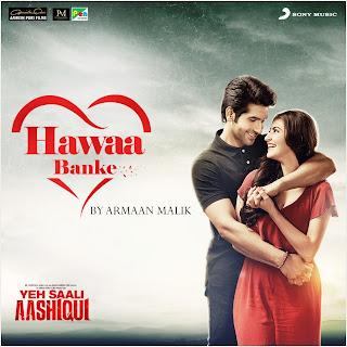 Hawaa Banke (Yeh Saali Aashiqui) Mp3 Song