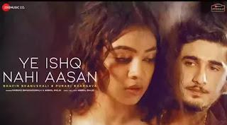 Ye Ishq Nahi Aasan - Farhad Bhiwandiwala ft. Bhavin Bhanushali