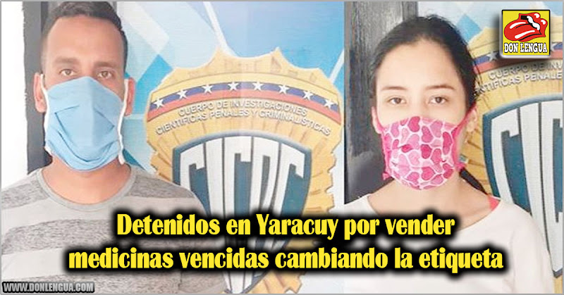 Detenidos en Yaracuy por vender medicinas vencidas cambiando la etiqueta