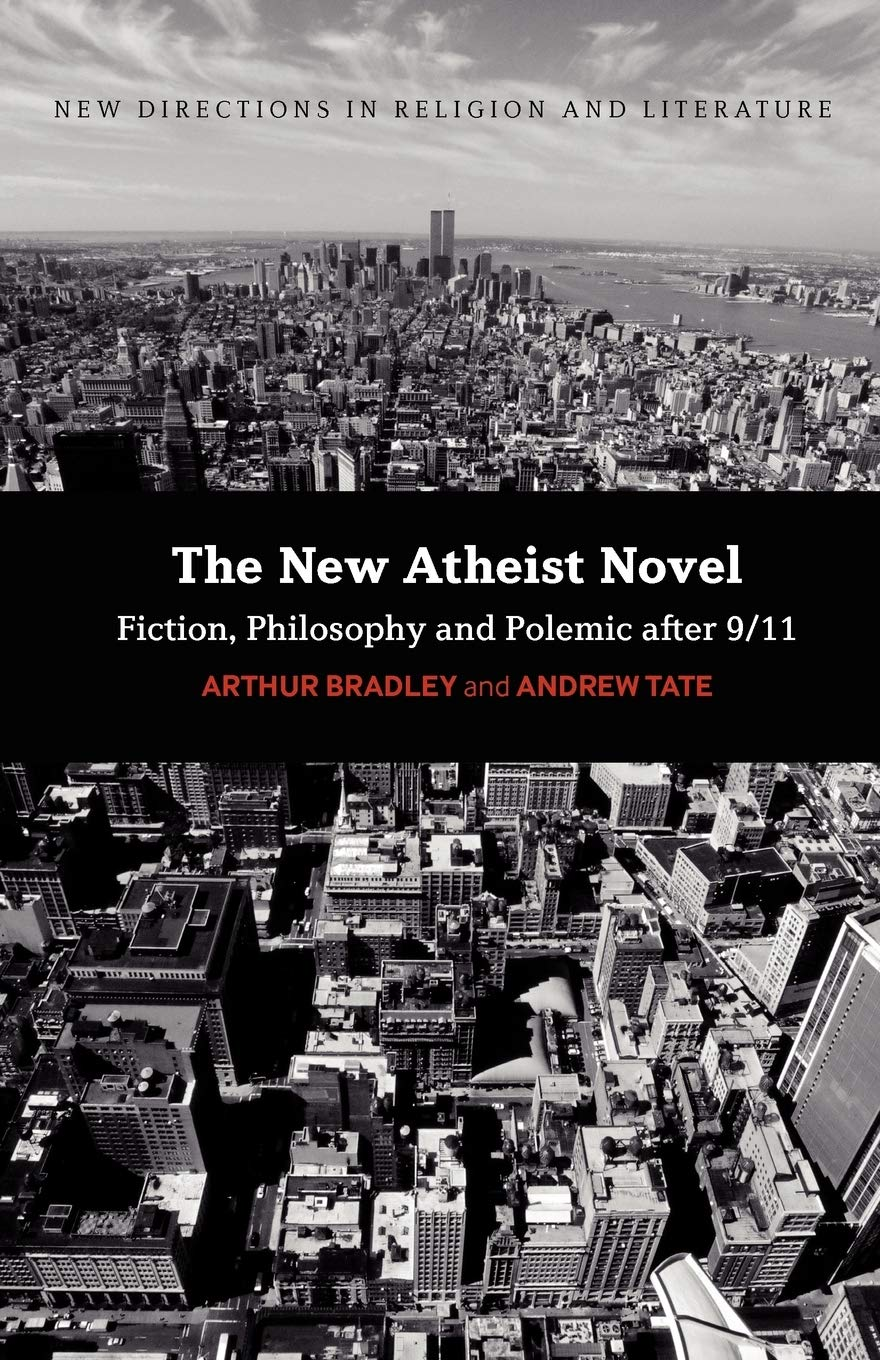 The New Atheist Novel by Arthur Bradley and Andrew Tate book cover