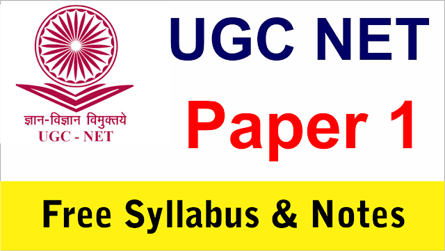 ugc net, ugc net paper 1 syllabus, ugc net paper notes
