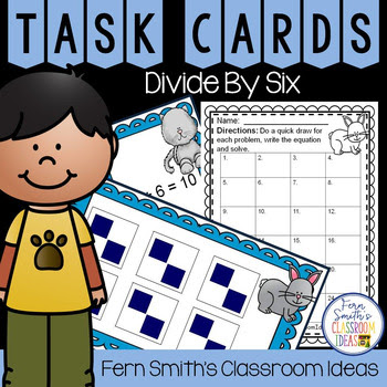 3rd Grade Go Math 7.6 Divide By Six Task Cards