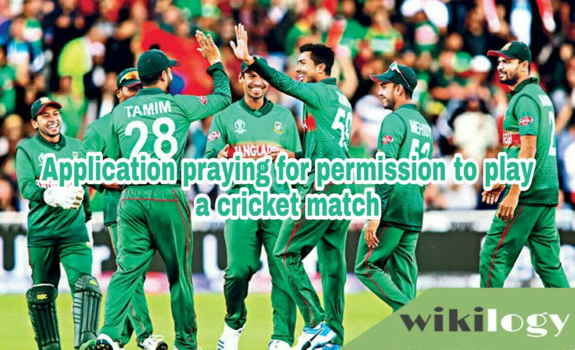Application praying for permission to play a cricket match