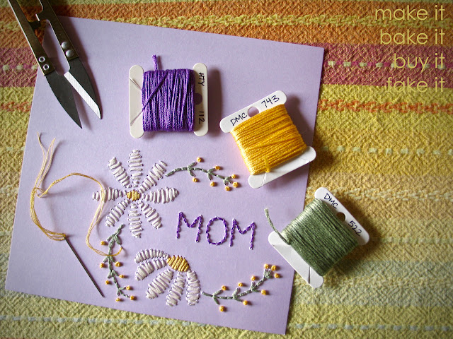 Hand Embroidered Mother's Day Card from Make it Bake it Buy it Fake it
