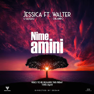 Jessica Ft. Walter Chilambo - Nimeamini