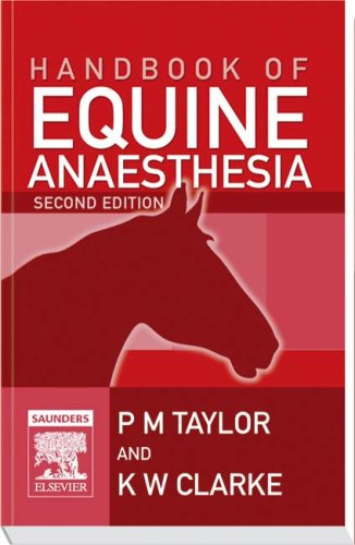 Handbook of Equine Anaesthesia 2nd Edition - WWW.VETBOOKSTORE.COM