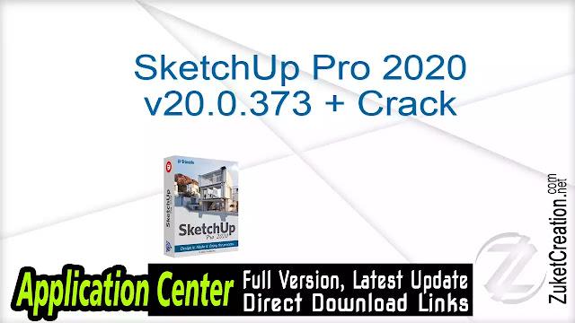 SketchUp Pro 2020 v20.0.373 + Crack