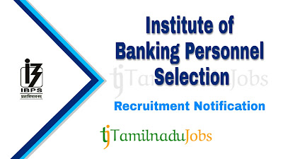 IBPS Recruitment notification 2020, govt jobs in India, central govt jobs, govt jobs for graduate