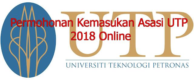 Permohonan Kemasukan Asasi UTP 2018 Online