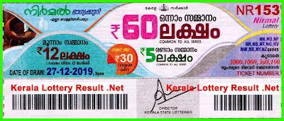 Kerala Lottery Result 27-12-2019 Nirmal NR-153