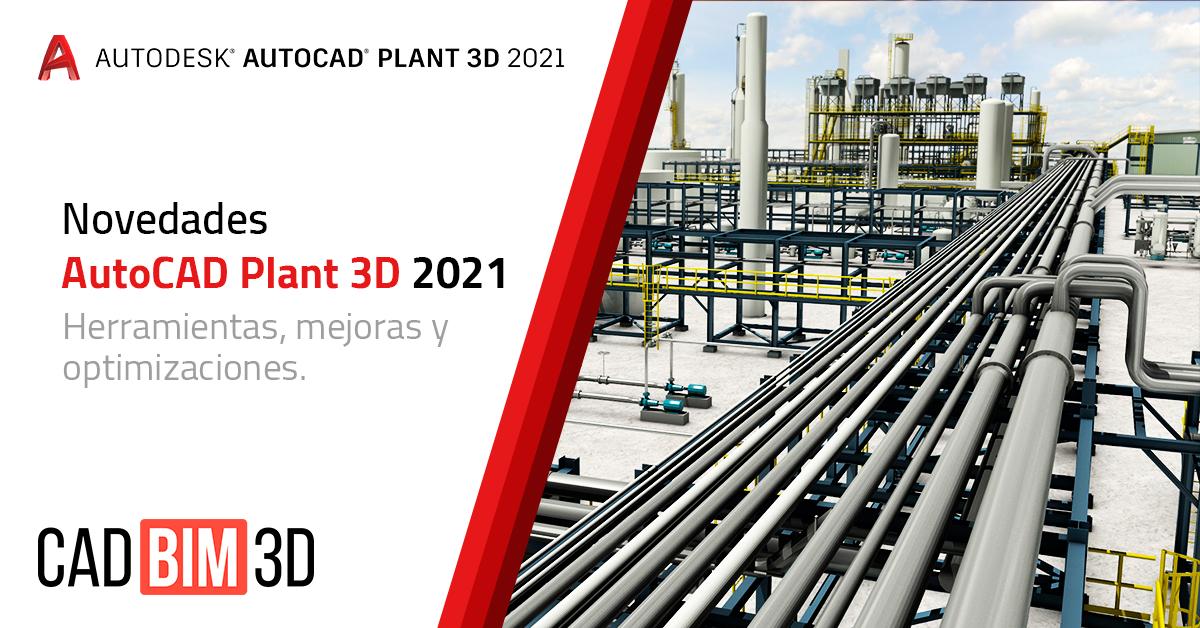 Novedades en AutoCAD Plant 3D 2021