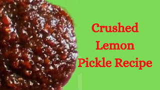 Crushed Lemon Pickle Recipe
