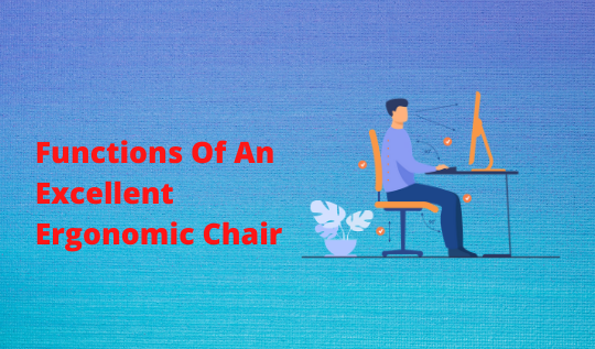 Functions Of An Excellent Ergonomic Chair