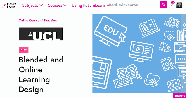 """Blended and Online Learning Design"" from UCL through Future Learn"