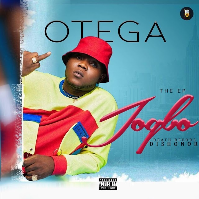 "DOWNLOAD NOW » ""OTEGA – Death Before Dishonor (Jogbo The EP)"" Full EP Is Out"