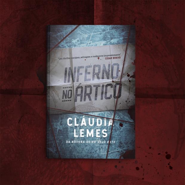 [DIVULGAÇÃO] Inferno no Ártico, de Claudia Lemes, e Mais