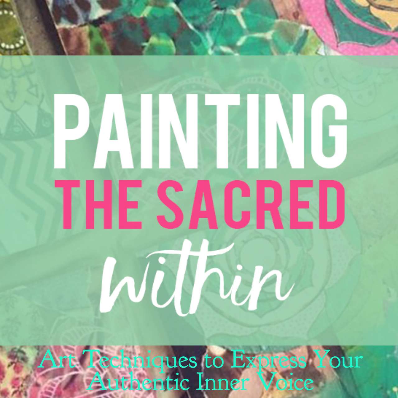 Start Painting: With My Most Popular E-Course