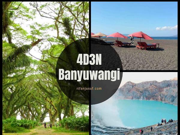 Liburan Backpacker ke Banyuwangi 4 Hari 3 Malam - Itinerary dan Tips