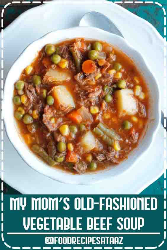 4.7 ★★★★★ | My Mom's Old Fashioned Vegetable Beef Soup is one of my all-time favorite comfort food recipes. It's a homemade vegetable beef soup that's quick and easy! #Vegetable #Soup #WithStewMeat #Cabbage