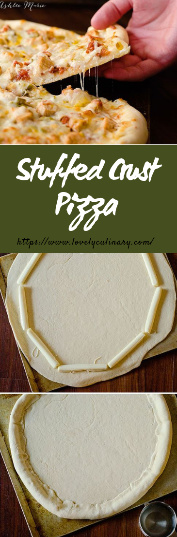 Stuffed Crust Pizza #dinner #pizzarecipe