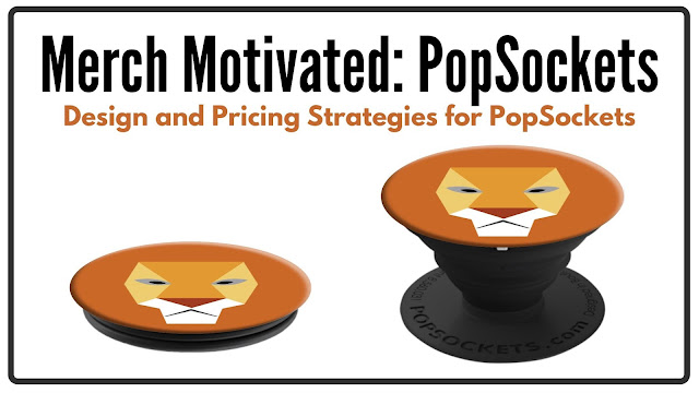 PopSockets on Merch By Amazon - Design and Pricing Strategies for PopSockets