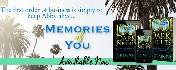 The first order of business is simply to keep Abby alive… Memories of You. Available now.