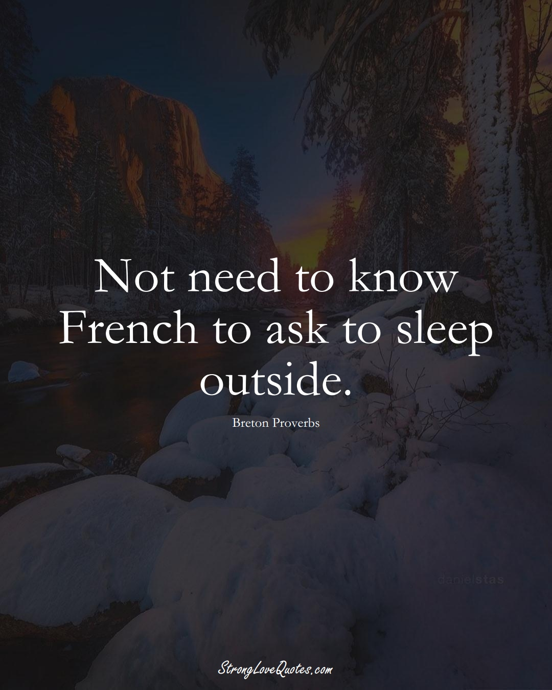 Not need to know French to ask to sleep outside. (Breton Sayings);  #aVarietyofCulturesSayings