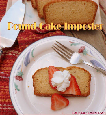 Pound Cake Imposter is lower in fat and sugar than the original recipe, but you won't miss it in this version, moist and delicious as you remember pound cake to be. | Recipe developed by www.BakingInATornado.com | #recipe #cake