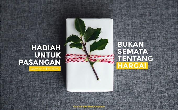 Sebuah Hadiah Kecil Untuk Pasangan - Beberapa Hal yang Bisa Kalian Hadiahkan Untuk Orang Tercinta