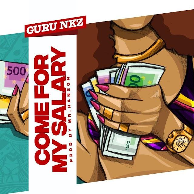 Guru - Come For My Salary (Prod. By Hanson).