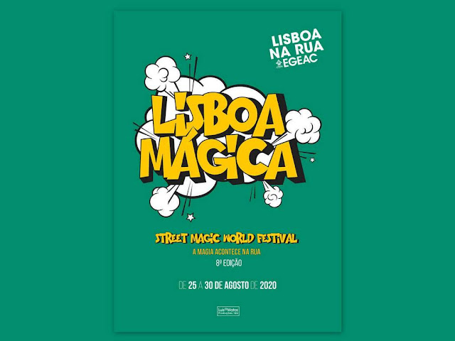 LISBOA MÁGICA - Street Magic World Festival - 25 a 30 de agosto 2020