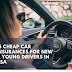 Car Insurance for New and young Drivers in USA