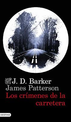 Los crímenes de la carretera – J.D. Barker y James Patterson (2021)