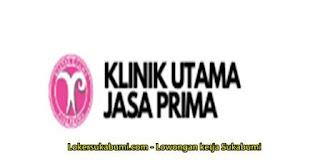 Lowongan Kerja Klinik Utama Jasa Prima Sukabumi & Cianjur