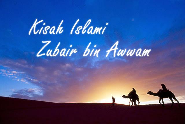 Kisah Islami, Zubair bin Awwam