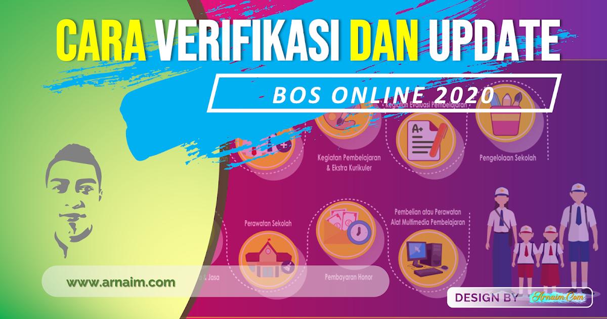 Cara Verifikasi Dan Update Data Bos Online 2020 Arnaim Com