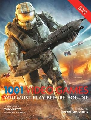 1001 Video Games You Must Play Before You Die You Must
