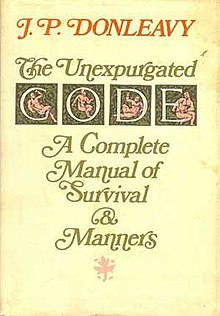 The Unexpurgated Code: A Complete Manual of Survival & Manners
