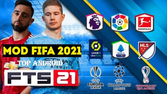 تحميل نسخة جديدة من لعبة Fts 2021 بمود Fifa 2021 بأخر تحديث و بدون إنترنت