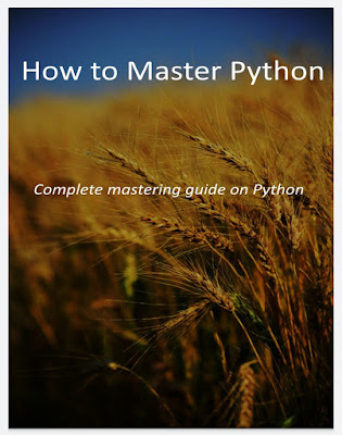 How to Master Python: Complete mastering guide on Python