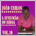 Joao Carlos - A Revelaão Do Brega - Vol. 10