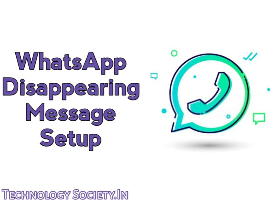 How to Use New Whatsapp Disappearing Message on Whatsapp