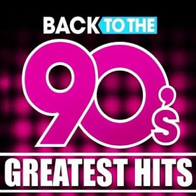VA – Back To The 90s Greatest Hits (2020) MP3 [320 kbps]
