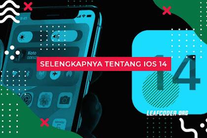 Fitur Terbaru dan Daftar iPhone Update iOS 14