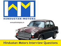 Hindustan Motors Interview Questions