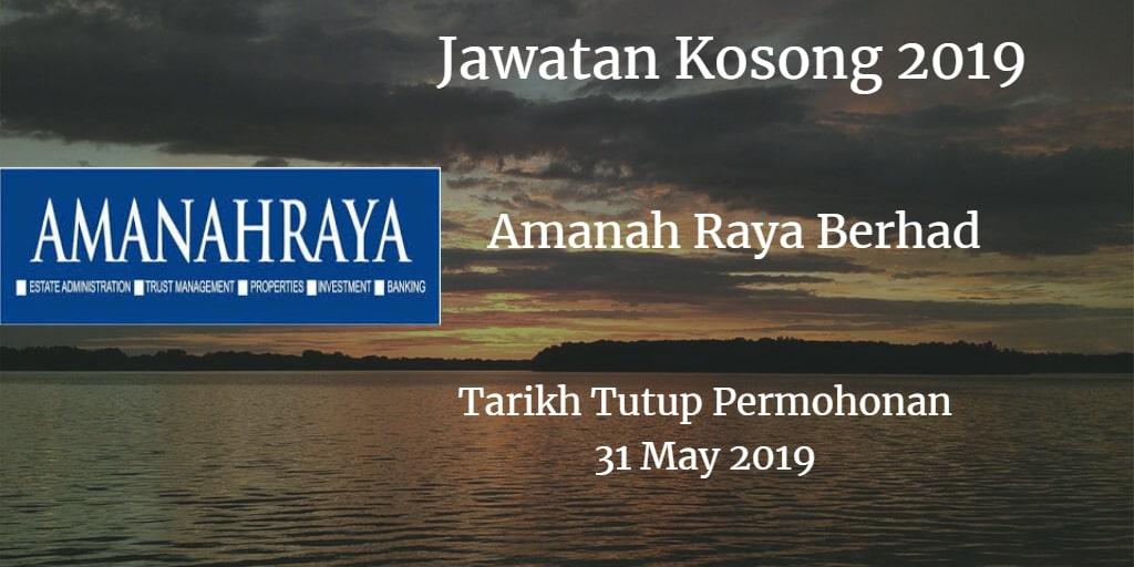 Jawatan Kosong Amanah Raya Berhad 31 May 2019