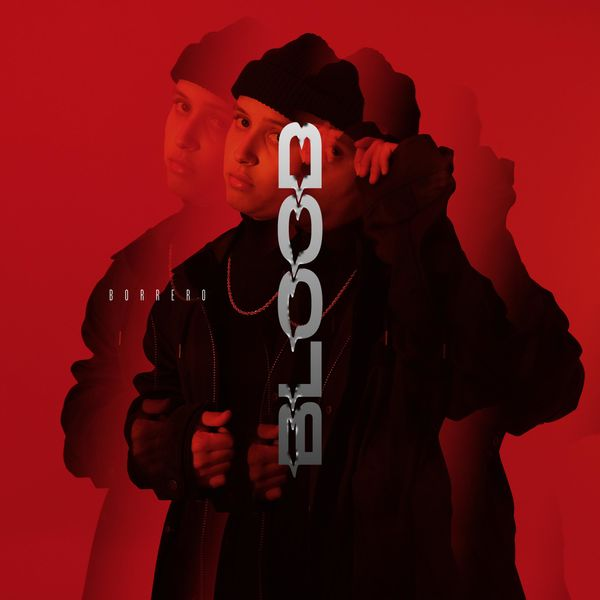 Borrero – Blood (Single) 2021 (Exclusivo WC)