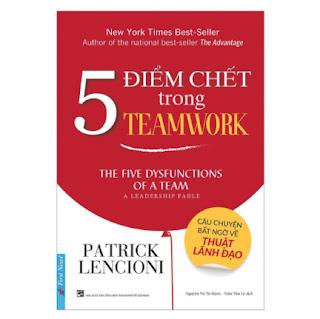 5 Điểm Chết Trong Teamwork ebook PDF EPUB AWZ3 PRC MOBI