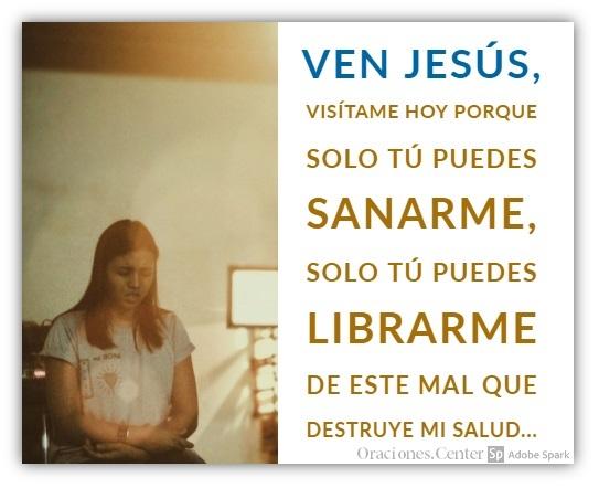 Oración de Sanación de Enfermos, Visítame Jesús